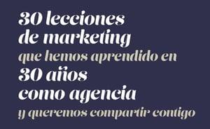 30-lecciones-de-marketing-que-queremos-compartir-contigo