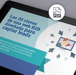 Las 20 claves de una web B2B diseñada para captar leads